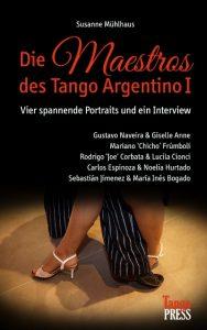 Autorin und Tangolehrerin Susanne Mühlhaus schreibt über berühmte Tangolehrer
