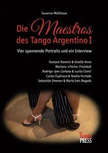 Susanne Mühlhaus: Die Maestros des Tango Argentino Band I - Cover Links